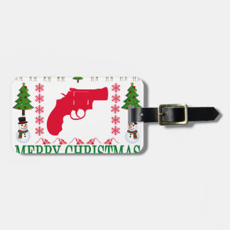 GUN MERRY CHRISTMAS . LUGGAGE TAG