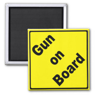 Gun on Board Magnet