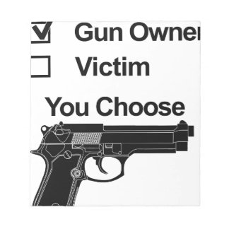 gun owner victim you choose notepads