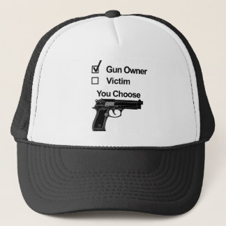 gun owner victim you choose trucker hat