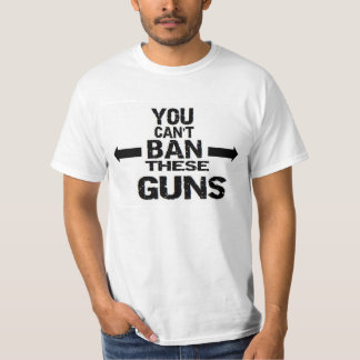 GUN RIGHTS 'CAN'T BAN THESE GUNS' MUSCLE PRO GUN T-Shirt