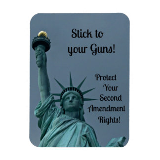 Gun rights, Stick to your guns... Magnet
