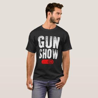 Gun Show Mode On T-Shirt