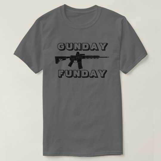 Gunday Funday T-Shirt