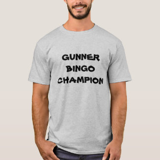 Gunner Bingo Champion - Law School Shirt