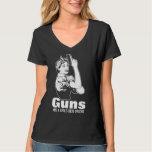 Guns Are A Girls Best Friend Shirt