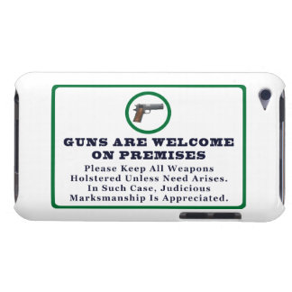 Guns Are Welcome On Premises Sign iPod Touch Case-Mate Case