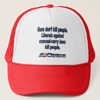 Guns Don't Kill People Hat