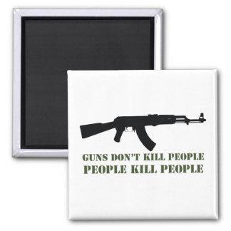 GUNS DON'T KILL PEOPLE, PEOPLE KILL PEOPLE SQUARE MAGNET