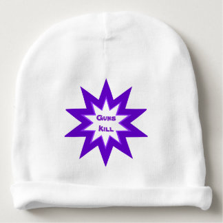 Guns Kill Purple Baby Beanie