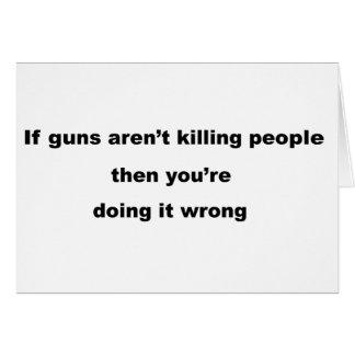 Guns Slogan. Greeting Card