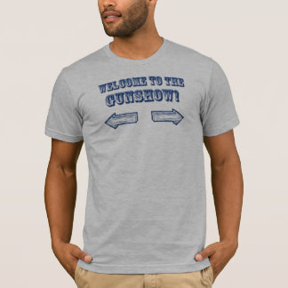 gunshow T-Shirt