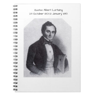 Gustav Albert Lortzing Spiral Notebook