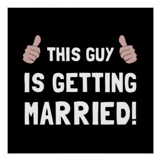 Guy Getting Married Poster