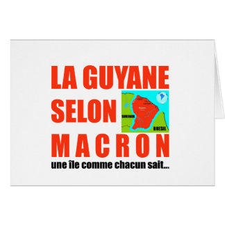 Guyana according to Macron is an island Card
