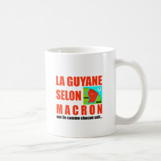 Guyana according to Macron is an island Coffee Mug