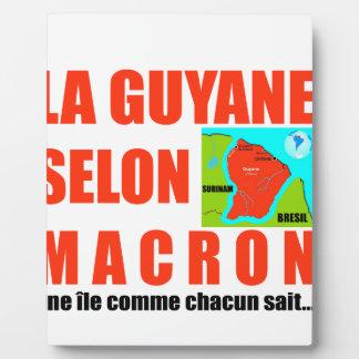 Guyana according to Macron is an island Plaque
