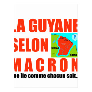 Guyana according to Macron is an island Postcard
