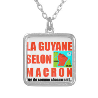 Guyana according to Macron is an island Silver Plated Necklace