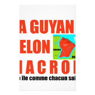 Guyana according to Macron is an island Stationery