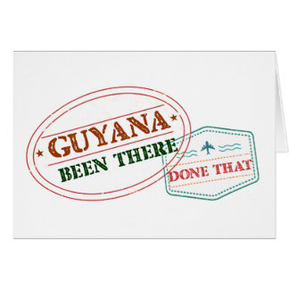 Guyana Been There Done That Card