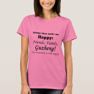 Guzheng Makes Me Happy T-Shirt