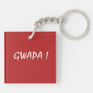 gwapa text Cebuano Filipino Tagalog Keychain