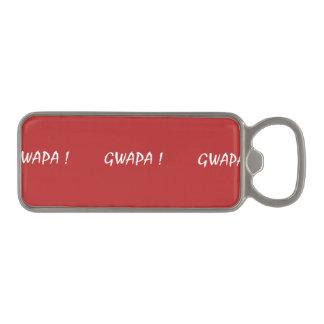 gwapa text Cebuano Filipino Tagalog Magnetic Bottle Opener