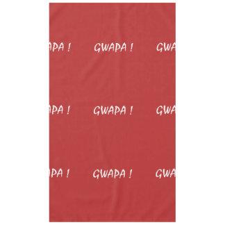 gwapa text Cebuano Filipino Tagalog Tablecloth