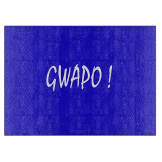 gwapo text handsome Tagalog filipino cebuano Cutting Board