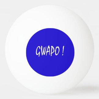 gwapo text handsome Tagalog filipino cebuano Ping Pong Ball