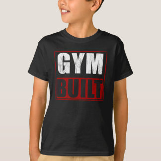 Gym Built T-Shirt
