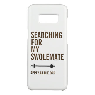 Gym Fitness Searching for My SwoleMate Case-Mate Samsung Galaxy S8 Case