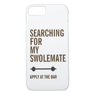 Gym Fitness Searching for My SwoleMate iPhone 8/7 Case