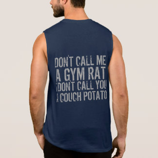 Gym Humor Funny Gym Rat Workout and Fitness Sleeveless Tee