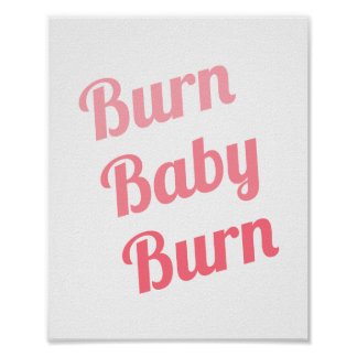 Gym Inspirational Quote Poster Burn Baby White Posters