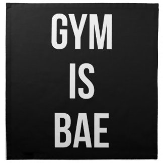 Gym Is Bae - Funny Workout Inspirational Napkin