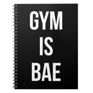 Gym Is Bae - Funny Workout Inspirational Spiral Notebook