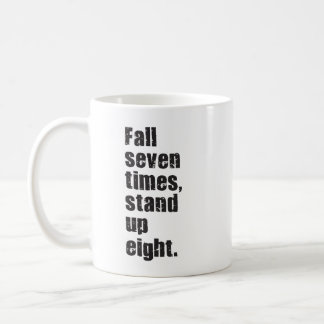 Gym Motivation - Fall Seven Times, Stand Up Eight Coffee Mug