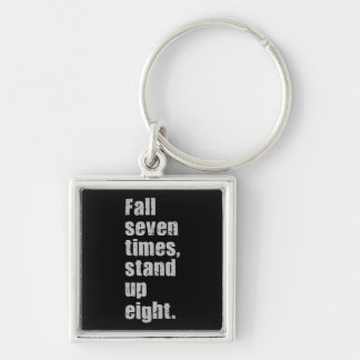 Gym Motivation - Fall Seven Times, Stand Up Eight Keychain