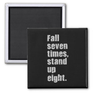 Gym Motivation - Fall Seven Times, Stand Up Eight Magnet