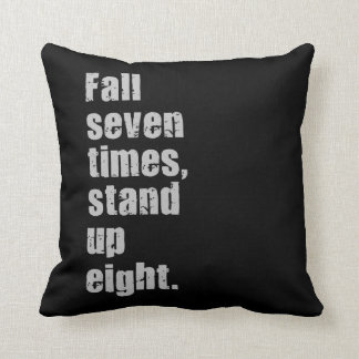 Gym Motivation - Fall Seven Times, Stand Up Eight Throw Pillow