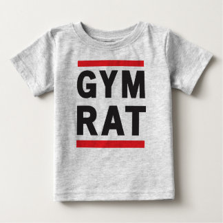 Gym Rat Baby T-Shirt