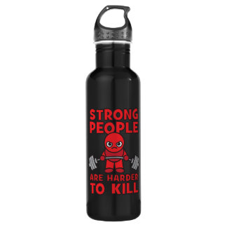 Gym - Strong People Are Harder To Kill - Kawaii 710 Ml Water Bottle