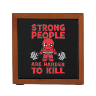 Gym - Strong People Are Harder To Kill - Kawaii Desk Organizer