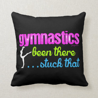 Gymnastics - Been there stuck that.... Throw Pillow