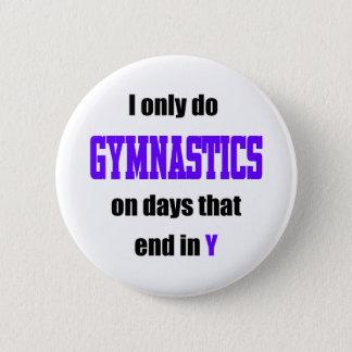 Gymnastics Days 2 Inch Round Button