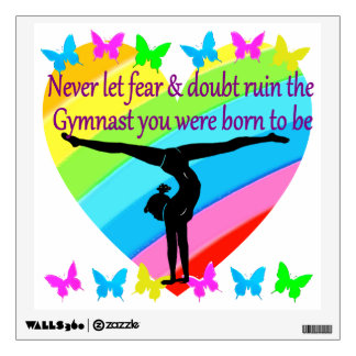 GYMNASTICS DREAMS COME TRUE FOR THOSE WHO BELIEVE WALL DECAL