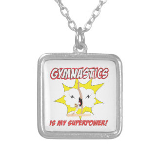 Gymnastics is my Superpower! Silver Plated Necklace