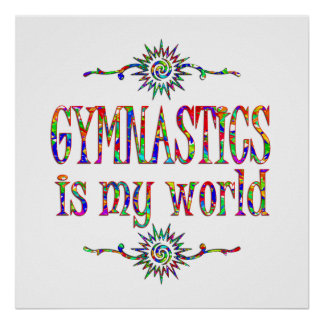 Gymnastics is My World Poster
